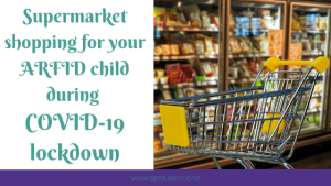 Supermarket letter from your ARFID child during COVID-19 lockdown