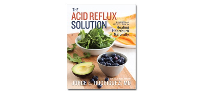 acid-reflux-solution-cookbook-dr-jorge-rodriguez-tip-advice-health-spry