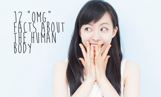 12 omg facts about the human body copy
