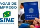 SINE – Confira as vagas disponíveis em João Pinheiro nesta quinta-feira (19)