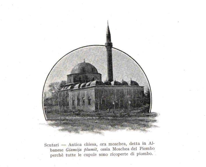Shkodër - Kishë e lashtë, sot është xhami. Në gjuhën shqipe quhet Xhamia e plumbit, sepse të gjitha kupolat janë të mbuluara me plumb