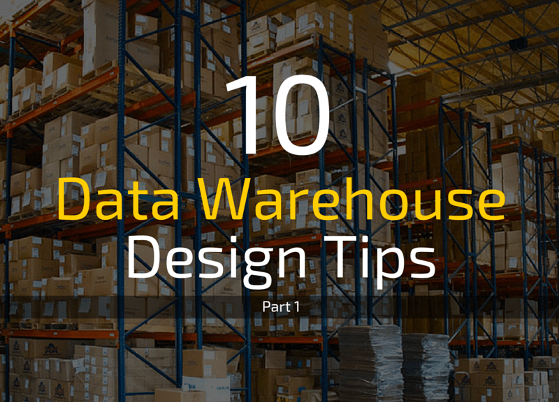 10 SQL Server Data Warehouse Design Best Practices to Follow