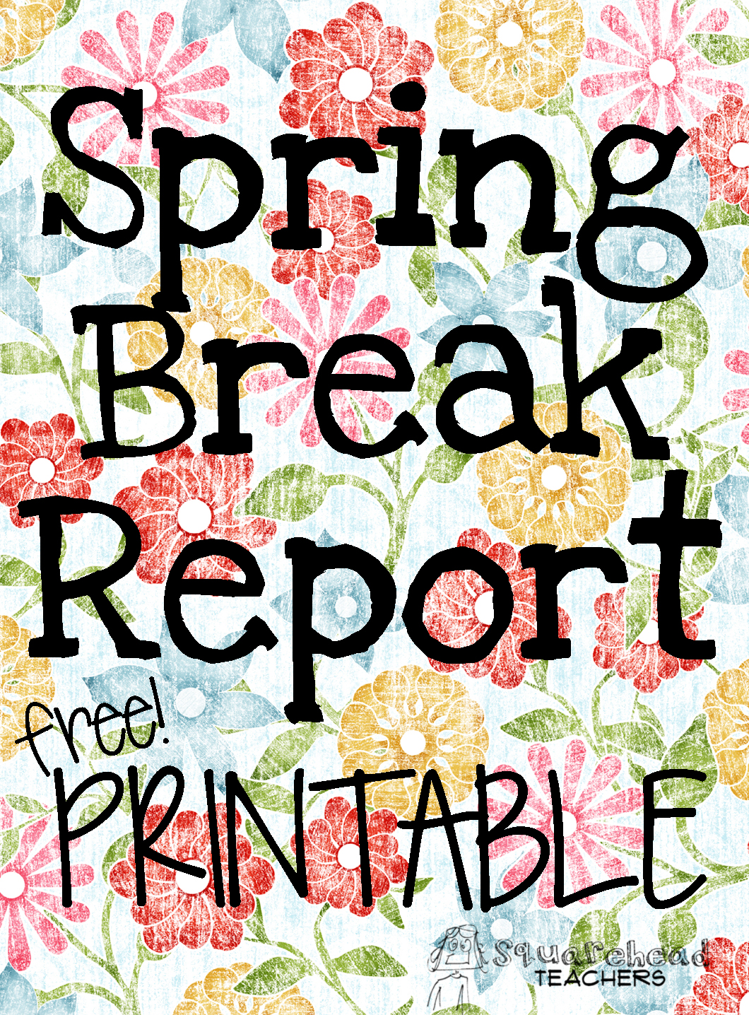 Writing About Your Super Spring Break Printable