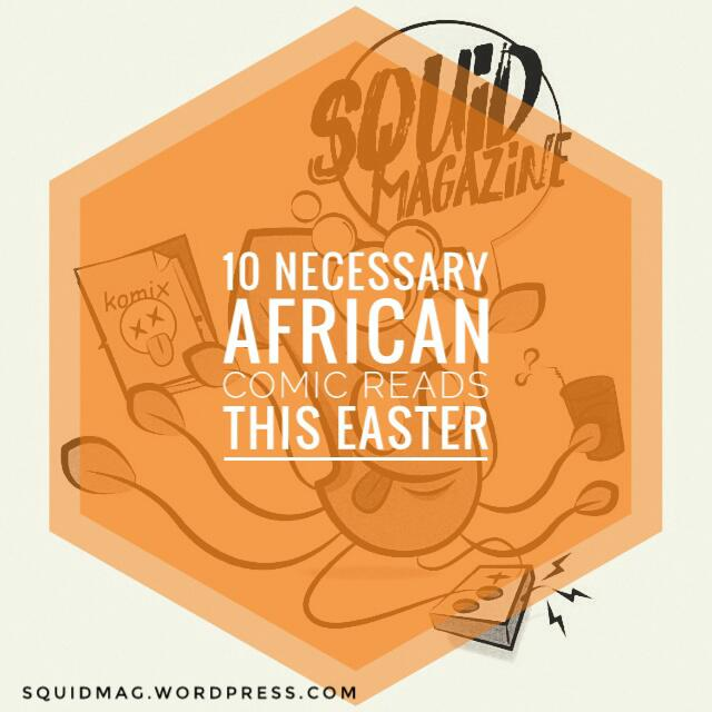 Must-Read African Comics for the Long Easter Break