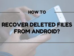 How to recover deleted files from Android
