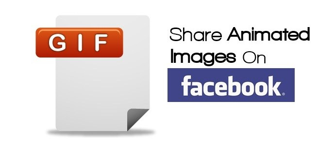 How To Share Animated GIF Images On Facebook