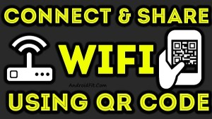 How to Generate QR Code for WiFi Password and Share with Friends