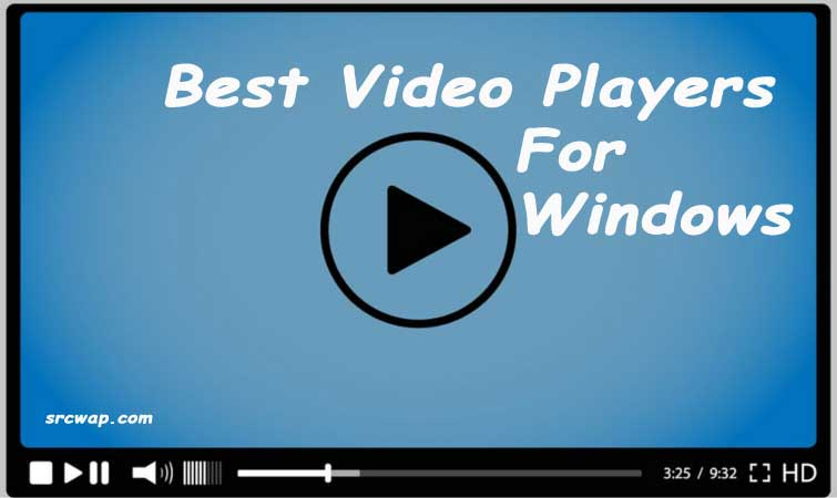 10 Best Video Players for Windows PC/Computer 2017 (Best Video Players list)
