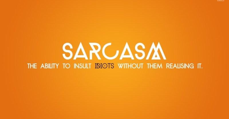 Top 111+ Funny Sarcasm Quotes Status & Sarcastic Sayings 2019 1