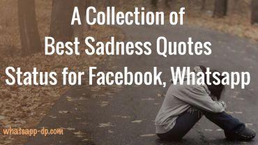 Sad Status- Best Sadness Quotes Status for Facebook Whatsapp