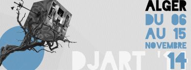 DJART'14, Trans-Cultural Dialogues, Algiers 2014
