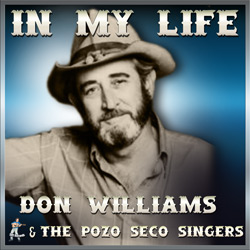 Don Williams & The Pozo Seco Singers – In My Life