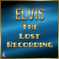 Elvis Presley – The Lost Recording