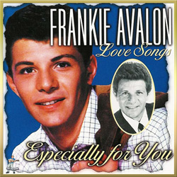 Frankie Avalon – Love Songs Especially For You