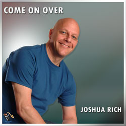 Joshua Rich – Come On Over