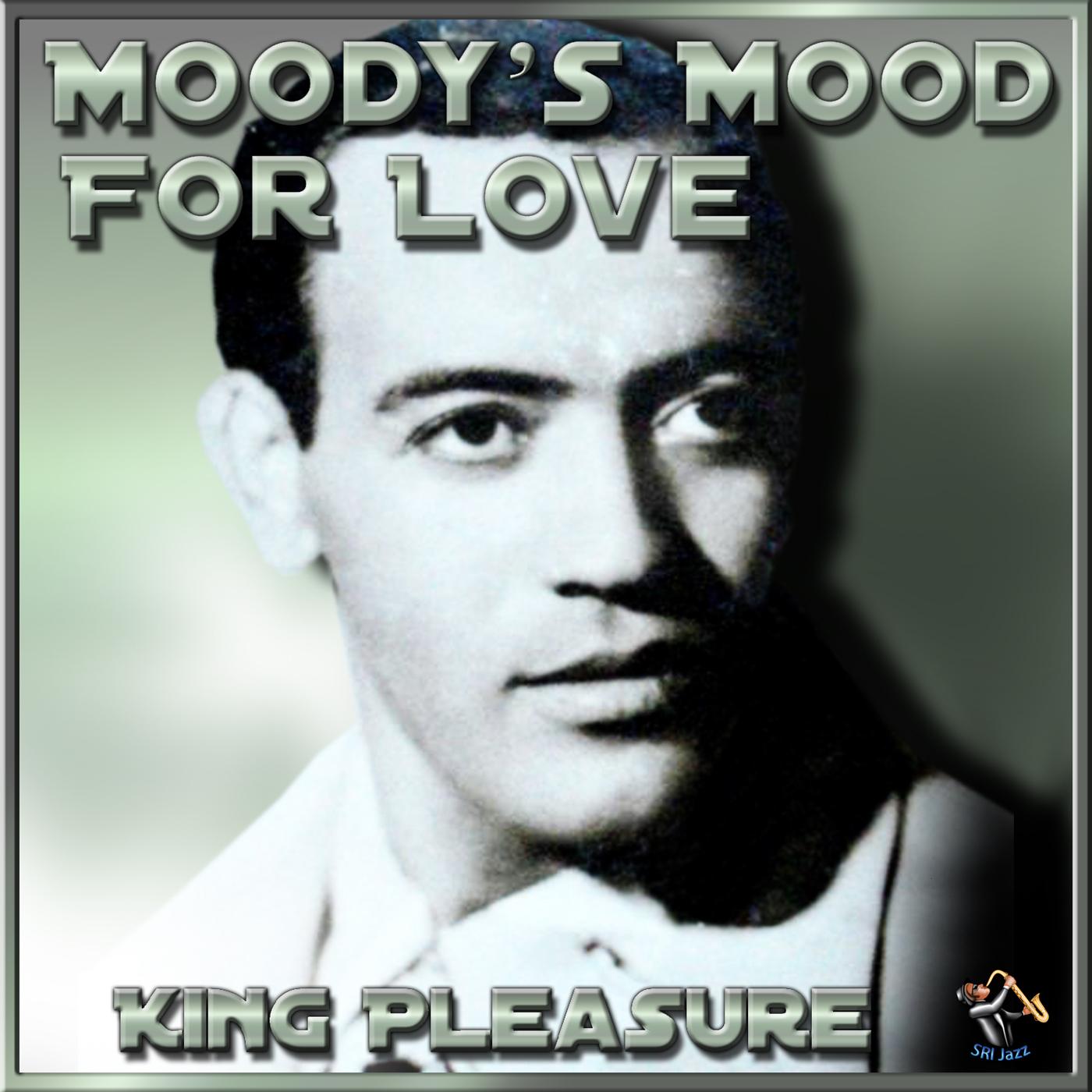 moodys king mood pleasure