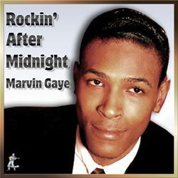Marvin Gaye – Rockin' After Midnight