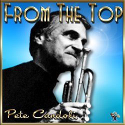 Pete Candoli – From The Top