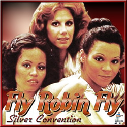 Silver Convention – Fly, Robin Fly