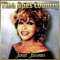 Tina Turner – Tina Goes Country
