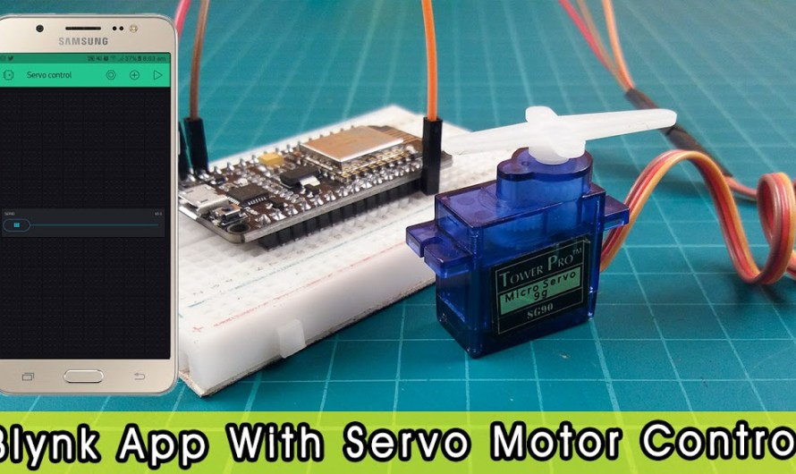 Servo motor control using ESP8266 and Blynk app – Step by step instructions