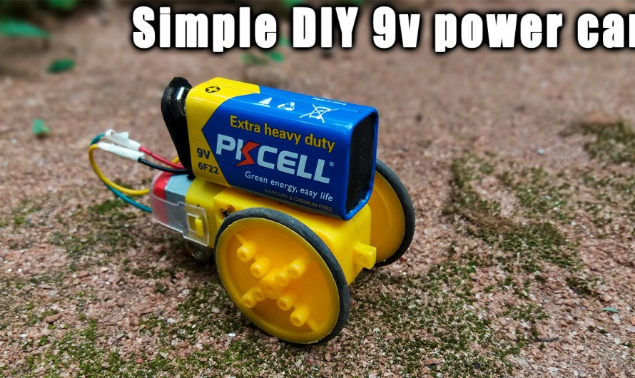 How to make a simple DIY 9v battery power car at home
