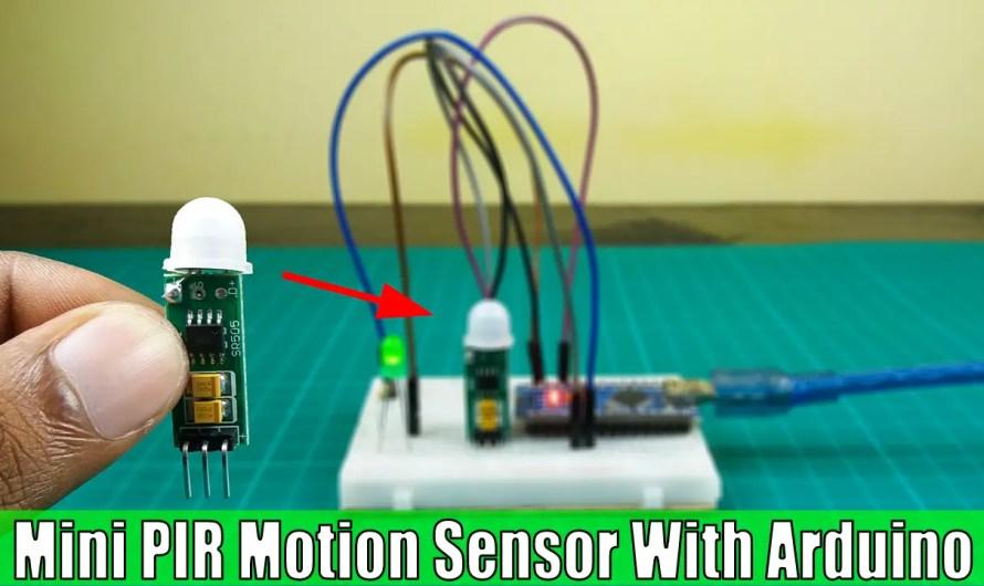 How to use Mini PIR motion sensor with Arduino | HC-SR501