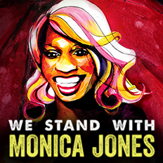 We Stand With Monica Jones