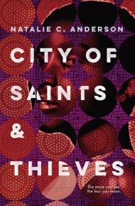 City of Saints and Thieves - Natalie C. Anderson