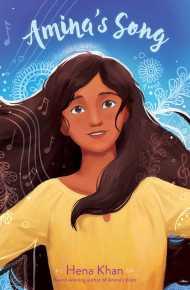 Amina's Song - Hena Khan