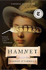 Hamnet: A Novel of the Plague - Maggie O'Farrell
