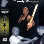 Michael Wong — JKD 4 — Body Weapon: Weapon Training DVD [2004, JKD, Wing Chun, DVDRip]