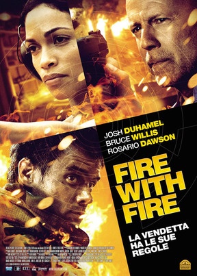 FILM: Fire with Fire (2013)