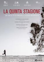 la quinta stagione FILM: La Quinta Stagione (2013)