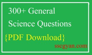 300+ General Science Questions PDF