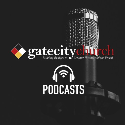 Gate City Church's Podcast