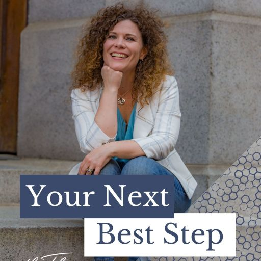 Your Next Best Step: Helping Small Business owners build a plan for a brighter future