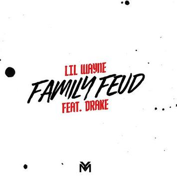 Lil Wayne ft Drake - Family Feud