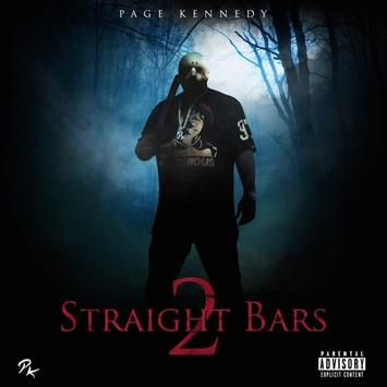 Page Kennedy - Straight Bars 2 Album (Zip Download)
