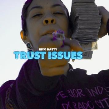 Rico Nasty - Trust Issues