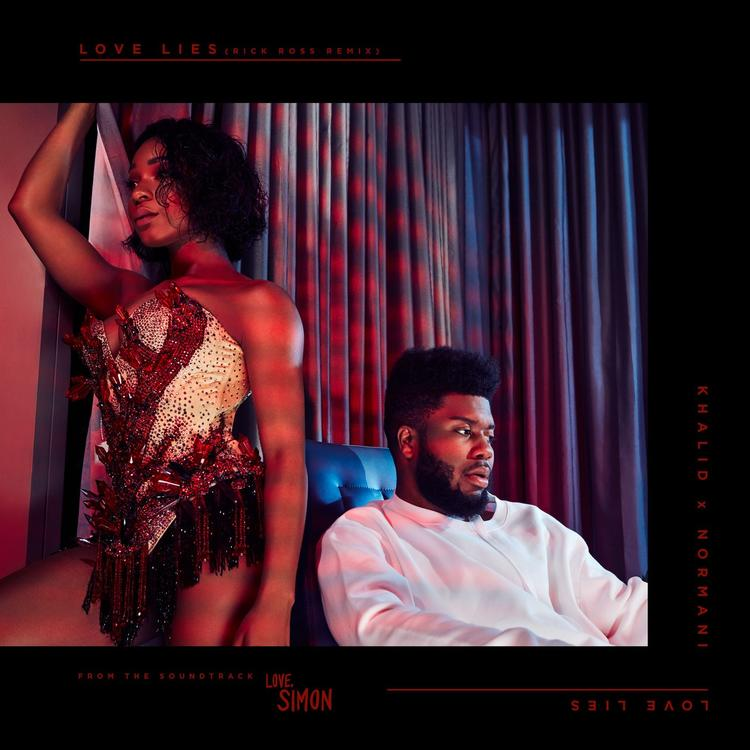 Khalid & Normani ft Rick Ross- Love Lies