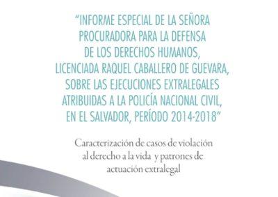 Informe especial sobre ejecuciones extralegales 2014-2018. PDDH