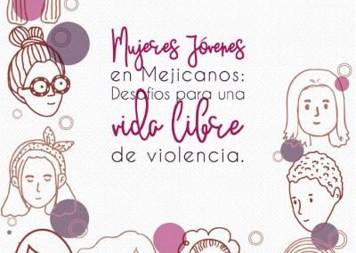 Informe – Mujeres jóvenes en Mejicanos: Desafíos para una vida libre de violencia.