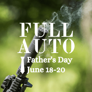 full auto fathers day