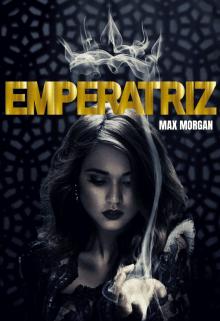 Emperatriz de Max Morgan