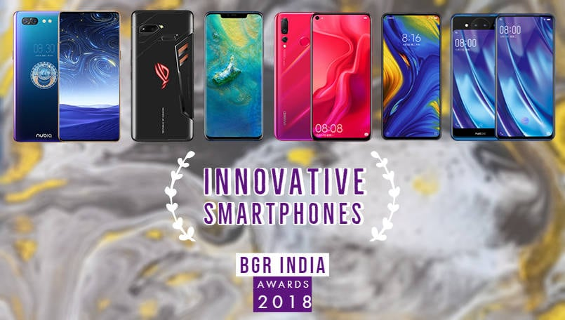 BGR India Awards 2018: Most innovative smartphones of the year