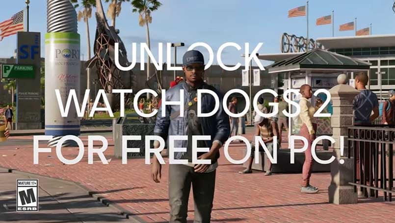 Watch Dogs 2 to be give out for free during Ubisoft Forward