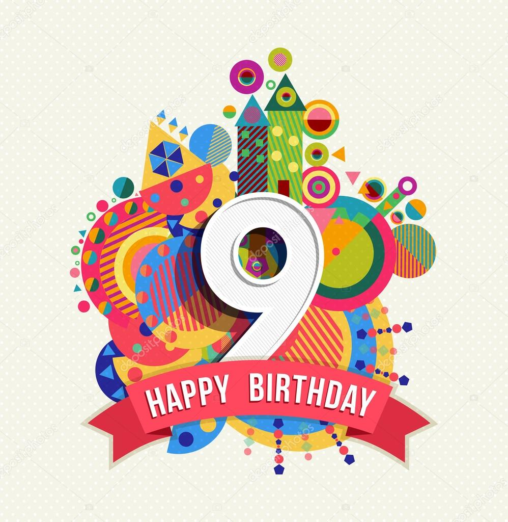 Happy Birthday 9 Year Greeting Card Poster Color Vector Image By C Cienpies Vector Stock 95062028