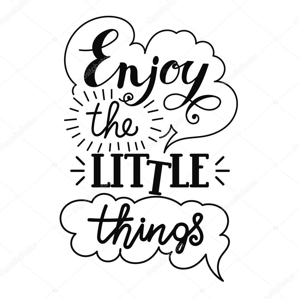Enjoy The Little Things Hand Lettering