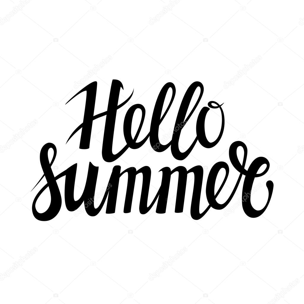 Hand Drawn Phrase Hello Summer Isolated On The White